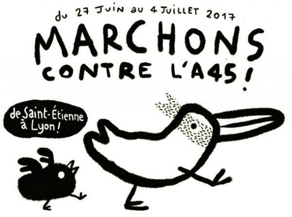 Marchons contre l'A45 du 27 juin au 4 juillet !