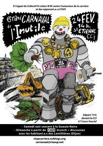 Affiche Grand Carnavale de l'Inutile - Non A45 - Stop Carrière