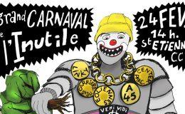 Grand Carnavale de l'Inutile - Non A45 - Stop Carrière