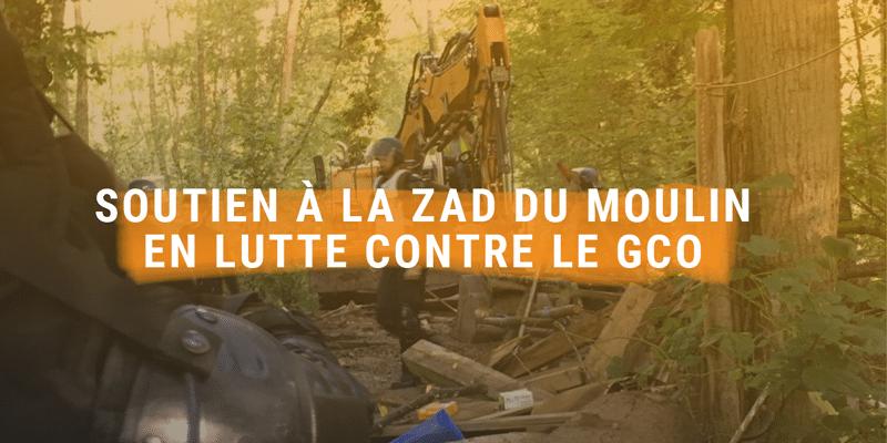 Soutien à la ZAD du Moulin en lutte contre le GCO