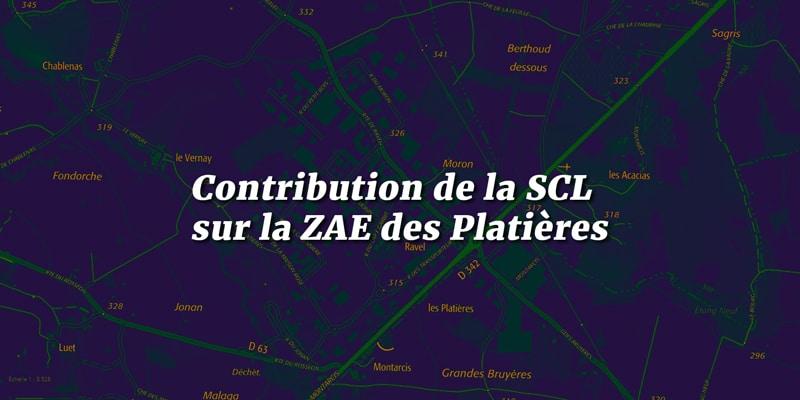Contribution de la SCL sur la ZAE des Platières
